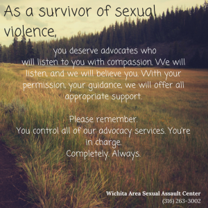 As a survivor of sexual violence, you (1)